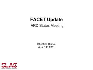 FACET Update ARD Status Meeting
