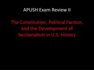 """What seeds of """"sectionalism"""" were sown during the creation of the Constitution?"""