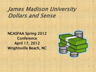 James Madison University Dollars and Sense