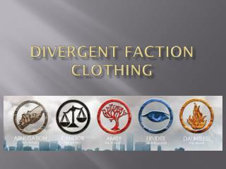 Divergent Faction Clothing
