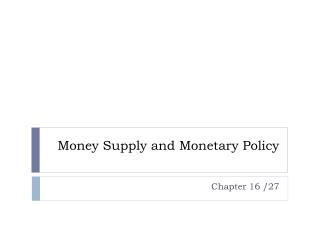 Money Supply and Monetary Policy