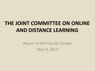 THE  JOINT  COMMITTEE ON ONLINE AND DISTANCE LEARNING