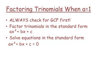 Factoring Trinomials When a=1