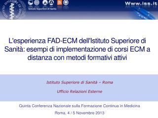 Istituto Superiore di Sanità – Roma  Ufficio Relazioni Esterne