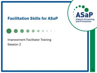 Facilitation Skills for  ASaP