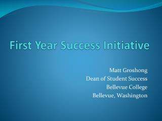 First Year Success Initiative