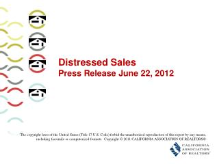 Distressed Sales Press Release June 22, 2012