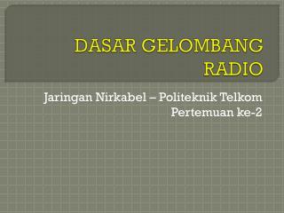 DASAR GELOMBANG RADIO