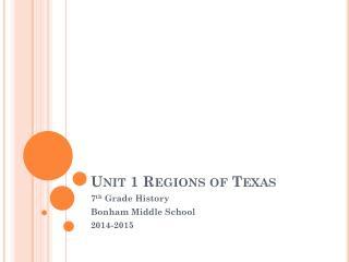 Unit 1 Regions of Texas