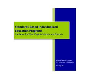 Office of Special Programs WV Department of Education January 2014