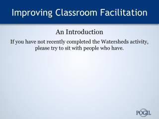 Improving Classroom Facilitation