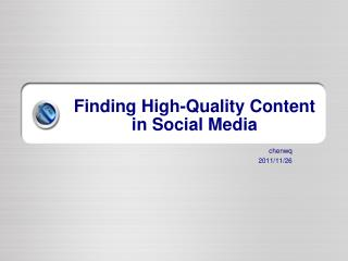 Finding High-Quality Content in Social Media