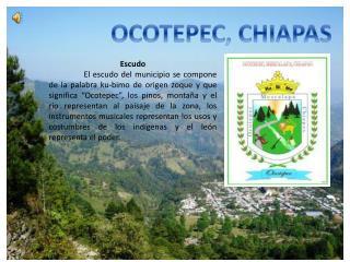 OCOTEPEC, CHIAPAS