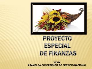 PROYECTO  ESPECIAL  DE FINANZAS