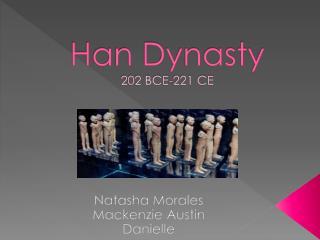 Han Dynasty 202 BCE-221 CE