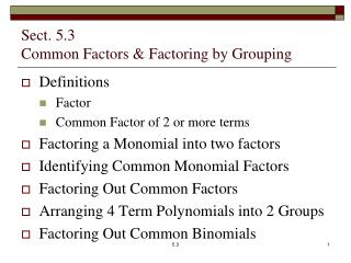 Sect. 5.3   Common Factors & Factoring by Grouping