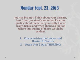 Monday Sept. 23, 2013