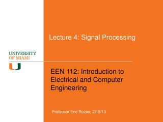 Lecture 4: Signal Processing