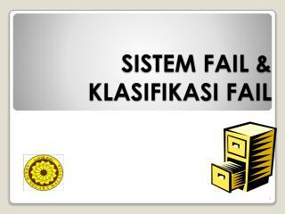 SISTEM FAIL &  KLASIFIKASI FAIL