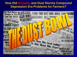 How Did Drought, and Dust Storms Compound Depression Era Problems for Farmers