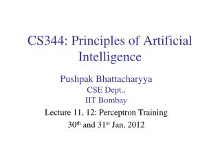 CS344: Principles of Artificial Intelligence
