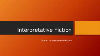 Interpretative Fiction