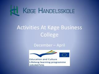 Activities  At Køge Business College