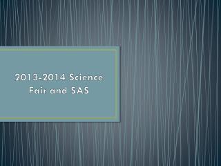 2013-2014 Science Fair and SAS