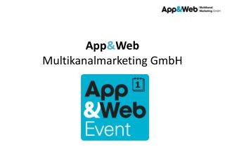 App & Web  Multikanalmarketing GmbH
