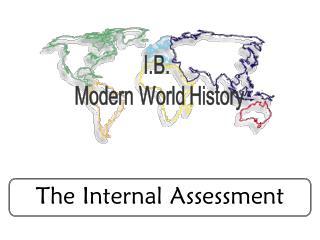 The Internal Assessment