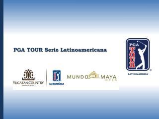 PGA TOUR Serie Latinoamericana
