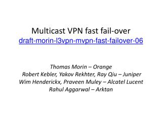 Update to  Multicast VPN fast fail-over