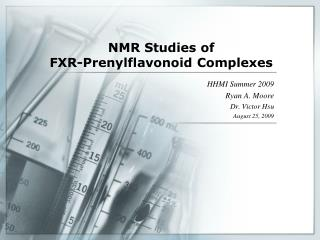 NMR Studies of  FXR-Prenylflavonoid Complexes