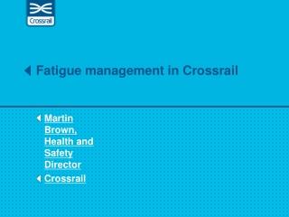 5.0 Fatigue Management