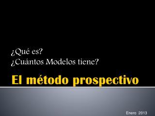 El método prospectivo