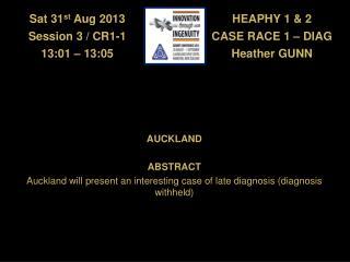 HEAPHY 1 & 2 CASE RACE 1 � DIAG Heather GUNN