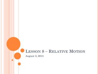 Lesson 8 – Relative Motion