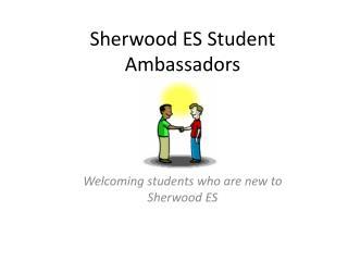 Sherwood  ES  Student Ambassadors