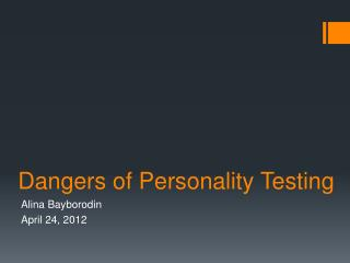 Dangers of Personality Testing