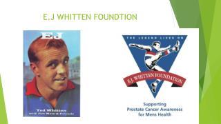 E.J WHITTEN FOUNDTION