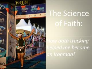The Science  of Faith: