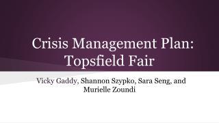 Crisis Management Plan: Topsfield Fair
