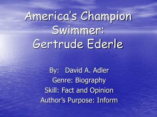 America s Champion Swimmer:  Gertrude Ederle
