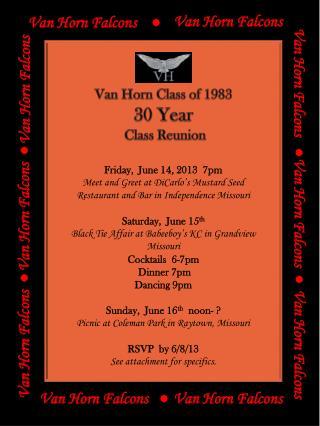 Van Horn Class of 1983  30 Year  Class Reunion