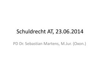 Schuldrecht AT,  23 .06.2014