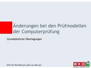 Änderungen bei den Prüfmodellen der Computerprüfung