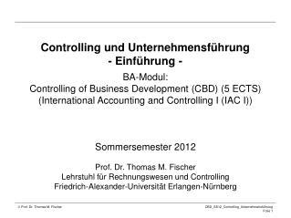 Controlling und Unternehmensf�hrung - Einf�hrung -