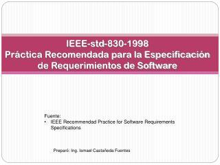 IEEE-std-830-1998 Práctica Recomendada para la Especificación de Requerimientos de Software