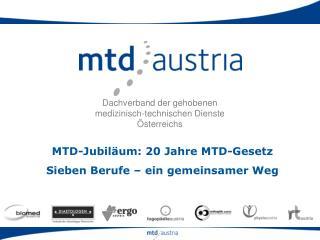 MTD-Jubiläum: 20 Jahre MTD-Gesetz  Sieben Berufe – ein gemeinsamer Weg