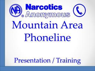 Mountain Area  Phoneline Presentation / Training